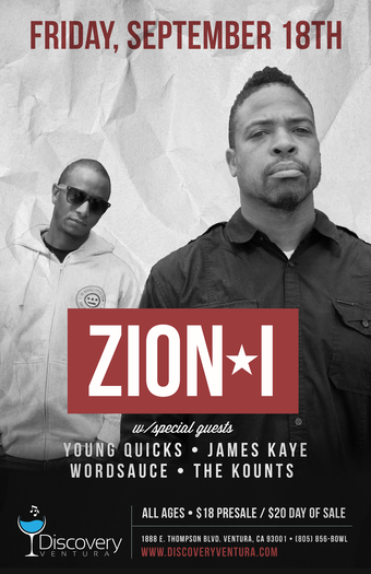 ZION I  w/Young Quicks, James Kaye, Wordsauce & The Kounts