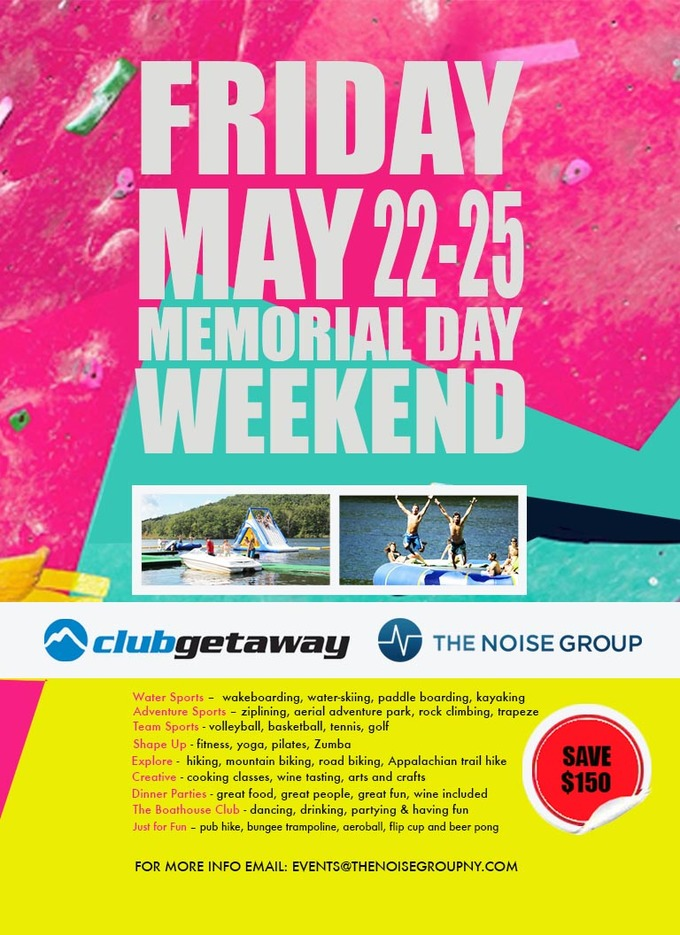 Memorial Day Weekend at Club Getaway