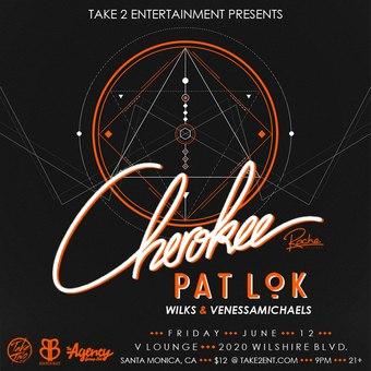 Cherokee w/ Pat Lok, Wilks, and VenessaMichaels