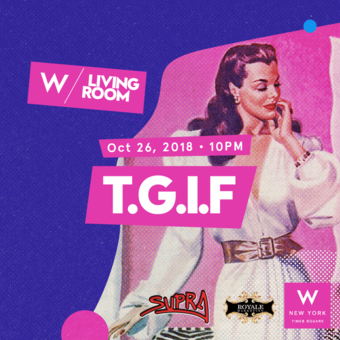 TGIF at W New York - Times Square