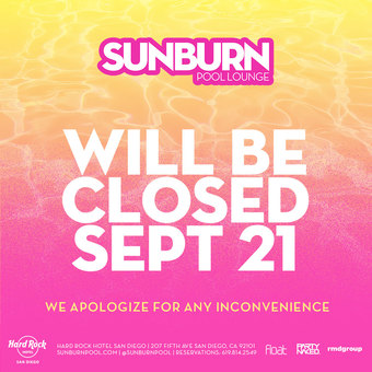 SUNBURN Closed
