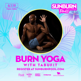 SUNBURN Fitness with TabuFit Yoga