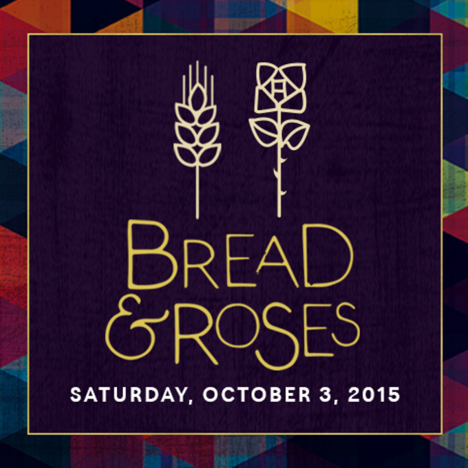 22nd Annual Bread & Roses