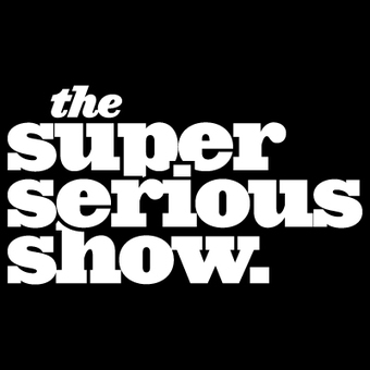 The Super Serious Show with Brooks Wheelan