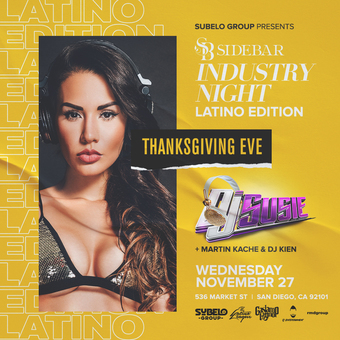 Wednesday Industry Nights: Thanksgiving Eve w/ DJ Susie