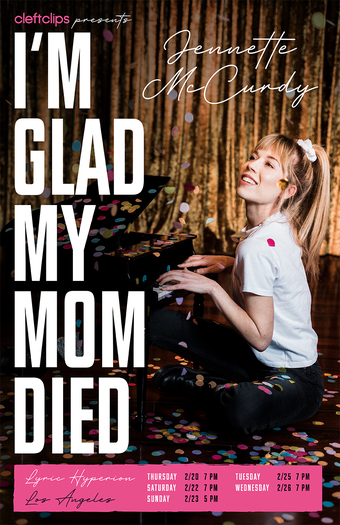 I'M GLAD MY MOM DIED