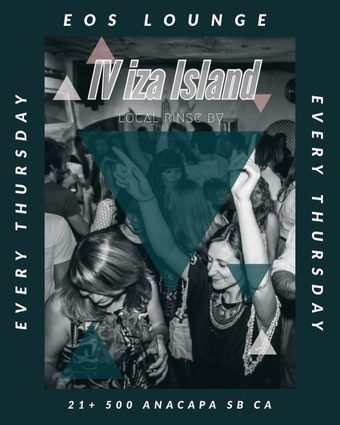 IViza at EOS Lounge Every Thursday 7.15.21