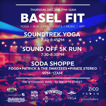 Basel Fit @ The Wynwood Yard (EVENT CANCELLED DUE TO WEATHER)