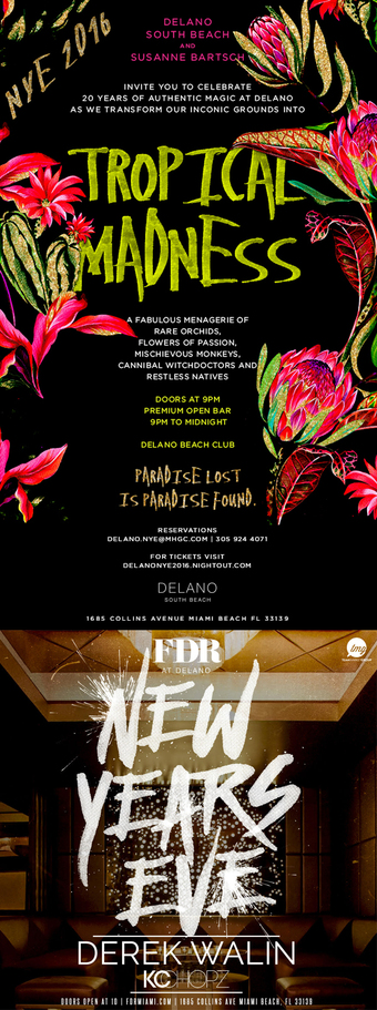 Delano NYE 2016 - Tropical Madness Hosted by Susanne Bartsch
