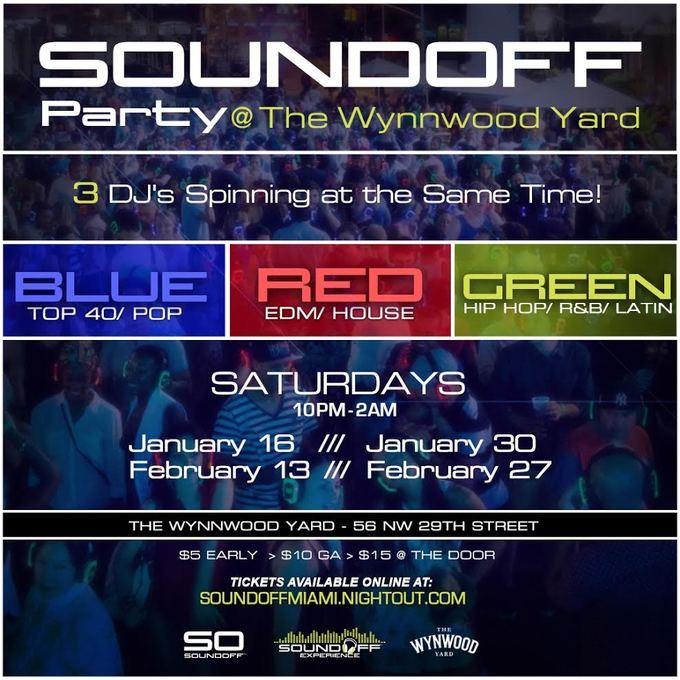 Sound Off ™ Silent Disco @ The Wynwood Yard