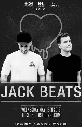 JACK BEATS | 5.18.16 | EOS Lounge