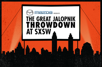 Mazda presents The Great Jalopnik Throwdown at SXSW