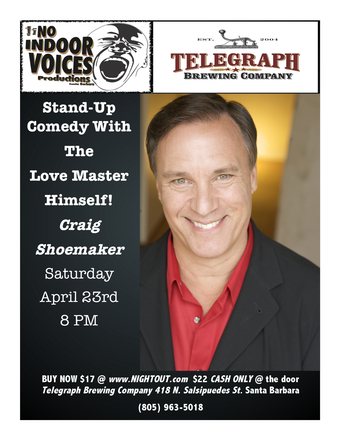 "Kimmie Dee's NO INDOOR VOICES presents Stand Up Comedy with ""The Love Master"" Craig Shoemaker"