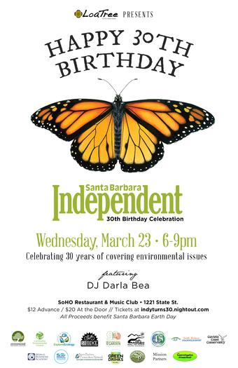 The Santa Barbara Independent Turns 30!