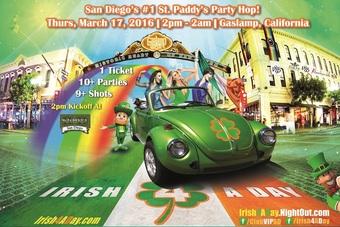 Irish 4 A Day II - San Diego's #1 Saint Patrick's Day Party Hop !