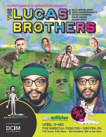 Sexpot Comedy Presents: The Lucas Brothers
