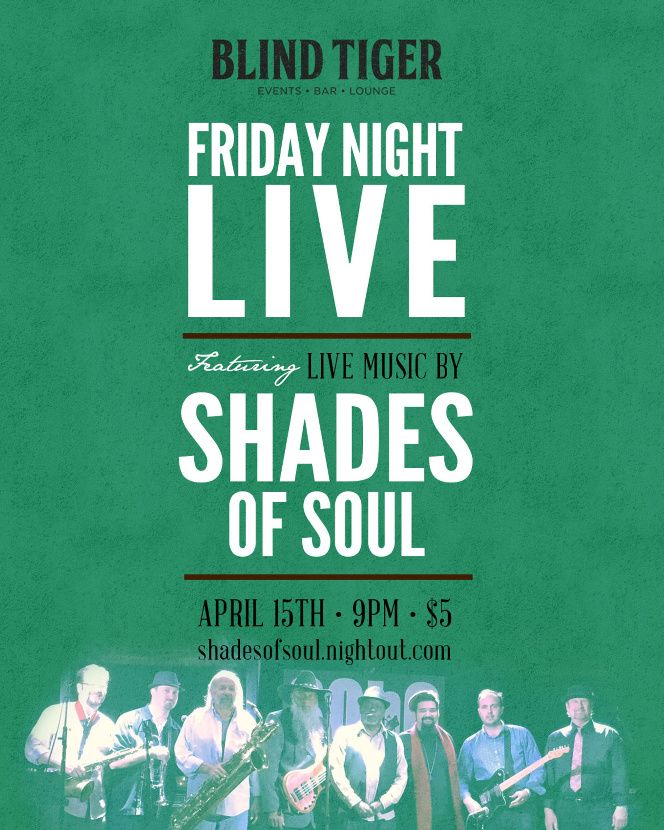 4/15/16 Blind Tiger Presents Friday Night Live Featuring Shades of ...