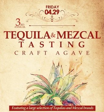 Craft Agave - 3rd Annual Tequila & Mezcal Tasting