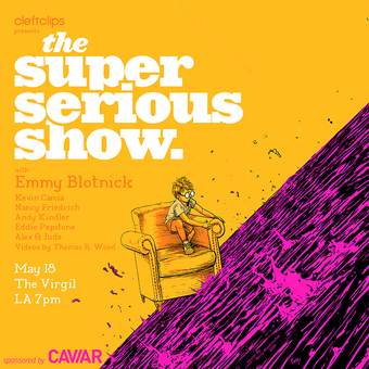 The Super Serious Show with Emmy Blotnick