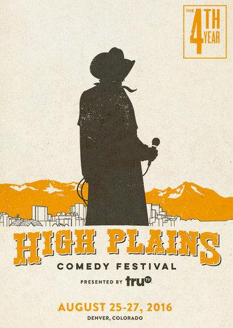 4th Annual High Plains Comedy Festival -  VIP Pass