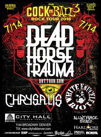 Cock n' Ball 3 w/ Dead Horse Trauma, Chrysalis & White Knuckle Riot