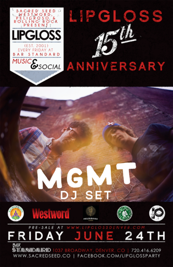 MGMT DJ Set | Lipgloss 15th Anniversary | Presented by Sacred Seed, Westword, Peligroso Tequila & Rolling Rock