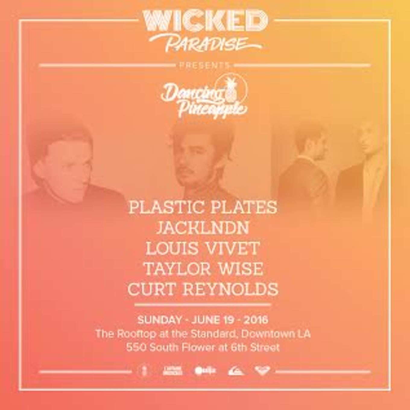 Wicked Paradise Present Dancing Pineapple Feat Plastic Plates JackLNDN Louis Vivet At The