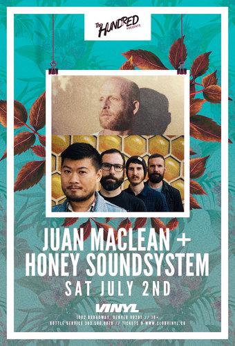 Juan MacLean + Honey Soundsystem