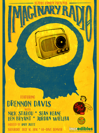 Sexpot Comedy Presents Imaginary Radio w/ Drennon Davis