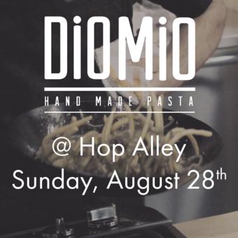 Dio Mio Pop-up Dinner @ Hop Alley