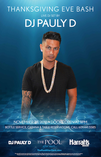 Thanksgiving Eve Bash with DJ Pauly D