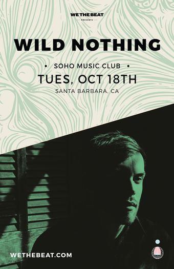 Wild Nothing - Oct 18 - Santa Barbara, CA