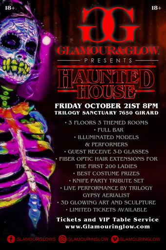 Glamour and Glow presents Haunted House