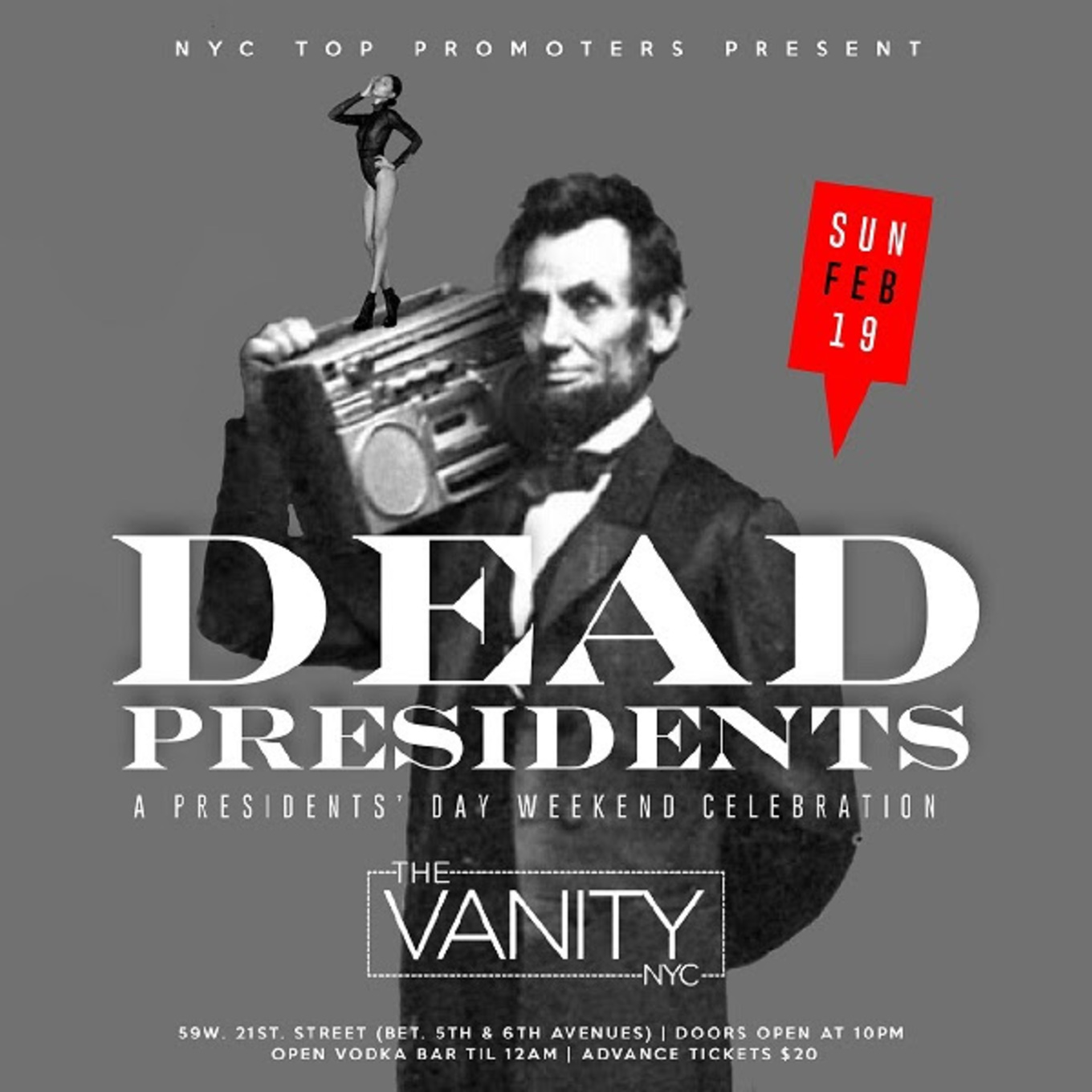 Presidents Day Weekend Dead Presidents Holiday Bash The