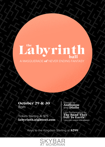 THE LABYRINTH BALL:  A Masquerade of Never Ending Fantasy