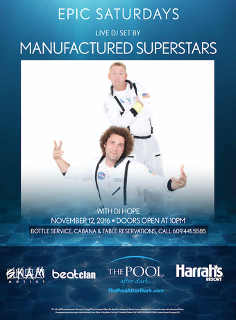 Epic Saturdays with Manufactured Superstars