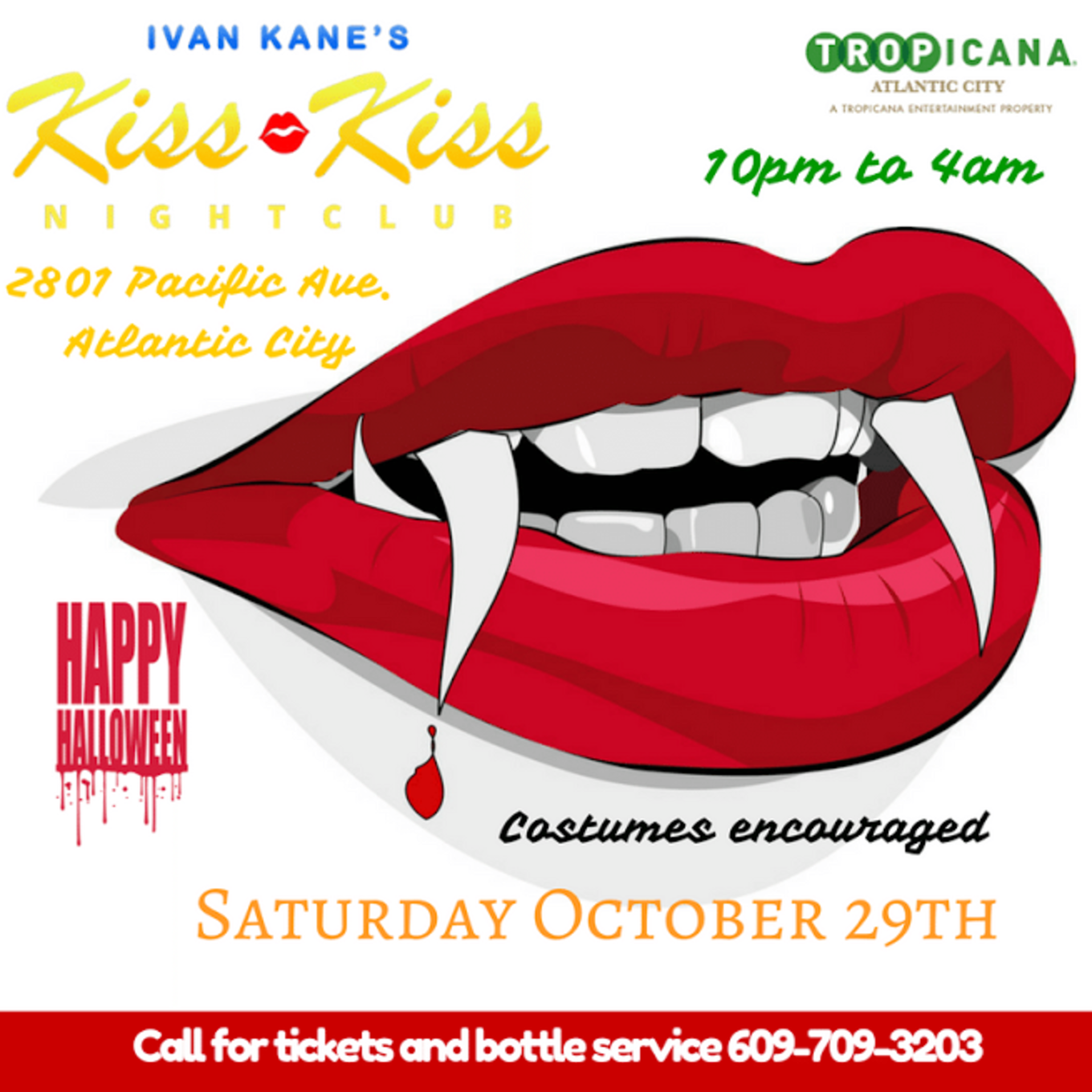 Halloween 10/29 @ Ivan Kane's Kiss Kiss Nightclub at Tropicana in ...