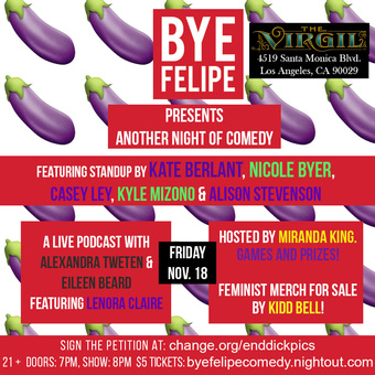 Bye Felipe Presents: Another Night of Comedy