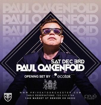Paul Oakenfold :: Privé at Dorchester