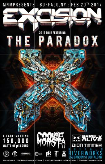 Excision : The Paradox 2017 : w/ Cookie Monsta + Barely Alive : Mon Feb 20th : Buffalo Riverworks