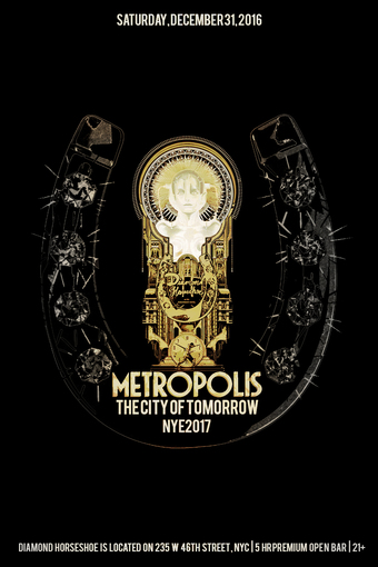 Metropolis - The City Of Tomorrow New Years Eve
