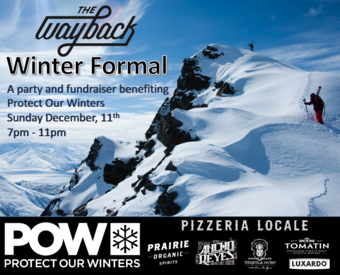 Winter Is Coming to The Way Back - A Winter Formal for Protect Our Winters