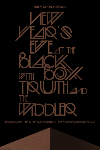 NYE with Truth, The Widdler, Subliminal, & Sub.mission Residents