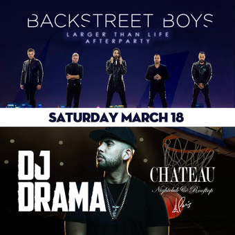 Official Backstreet Boys Afterparty with DJ Drama