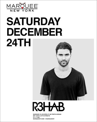 R3HAB at Marquee NYC Christmas Eve