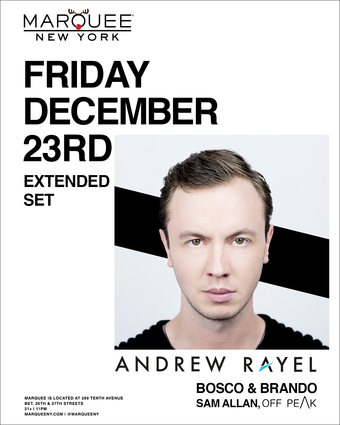 Andrew Rayel at Marquee NYC