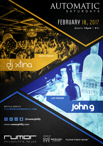 Automatic Saturdays ft. DJ Xtina , John G
