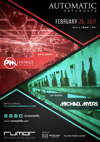 Automatic Saturdays ft. DJ Patrice McBride , Michael Myers