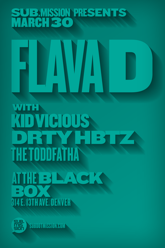 Flava D, TK Vicious,DRTY HBTZ, & The Toddfatha presented by Sub.mission