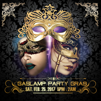2017 Gaslamp Party Gras! | Sat. Feb 25, 2017